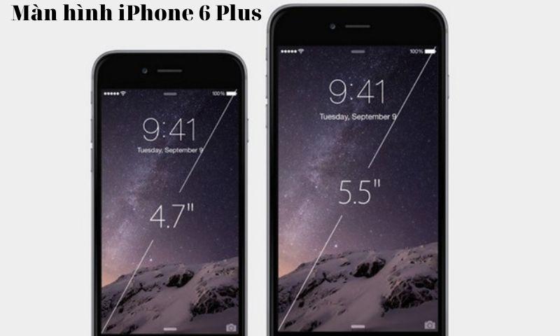 thông tin màn hình iphone 6 plus