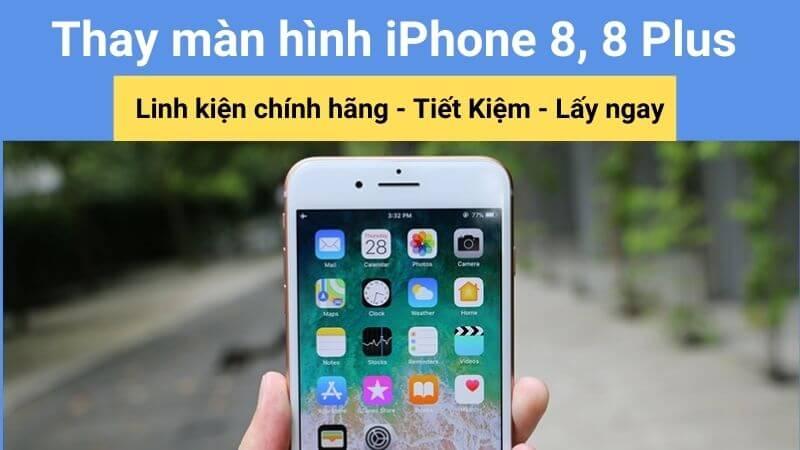 thay màn hình iphone 8 plus chính hãng teamcare