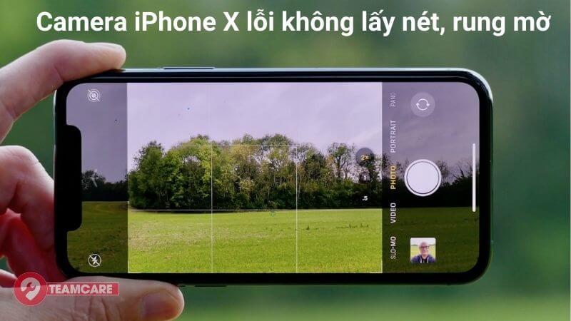 lỗi thường gặp phải thay camera sau iphone x