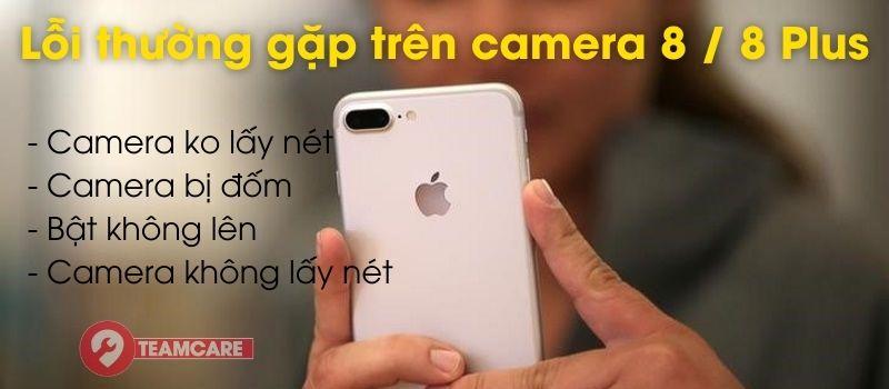 Lỗi thường gặp trên camera iphone 8 plus