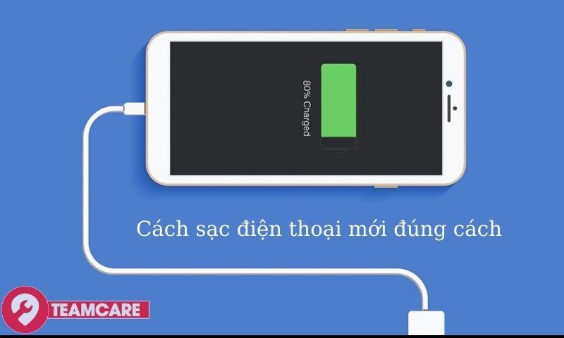 cách sạc điện thoại mới