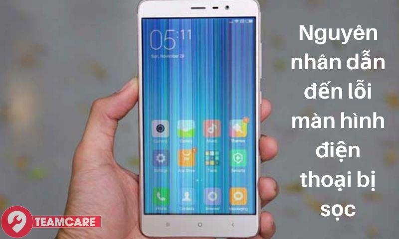 nguyên nhân dẫn đến màn hình điện thoại bị sọc