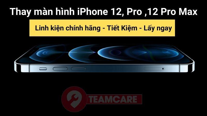 thay màn hình iphone 12 pro max chính hãng