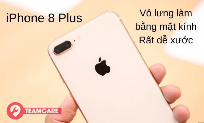 Vỏ iphone 8 Plus rất dễ xước